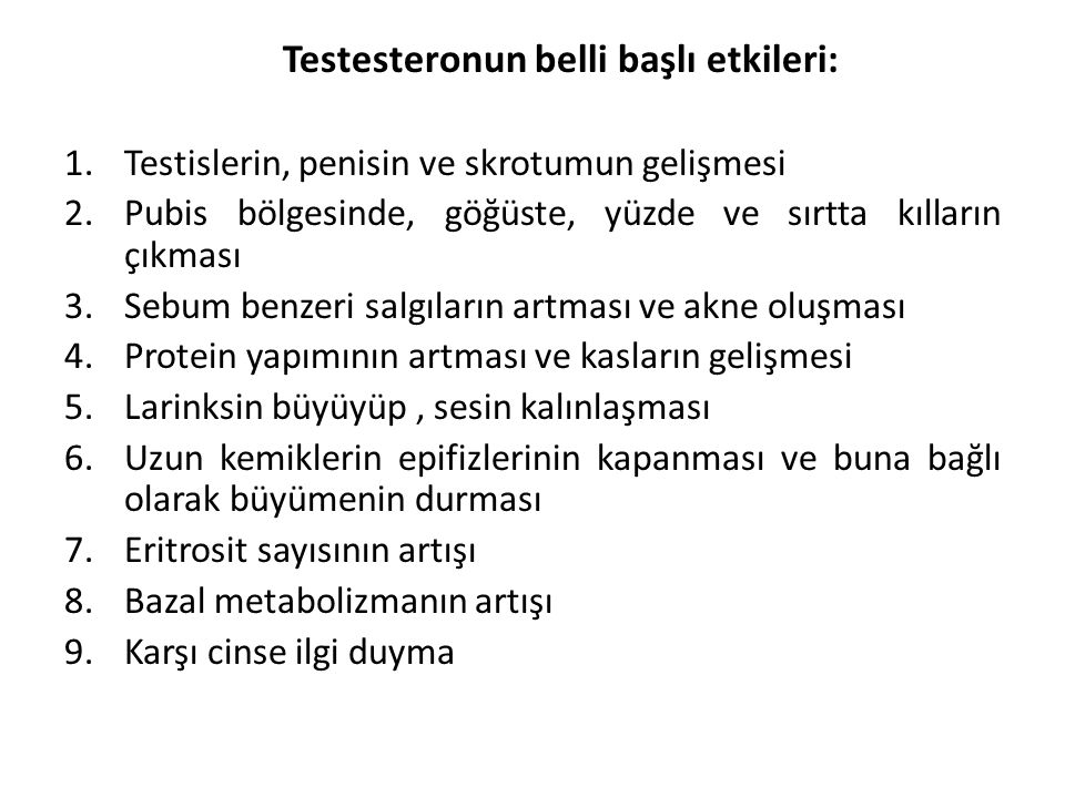Testesteronun belli başlı etkileri: