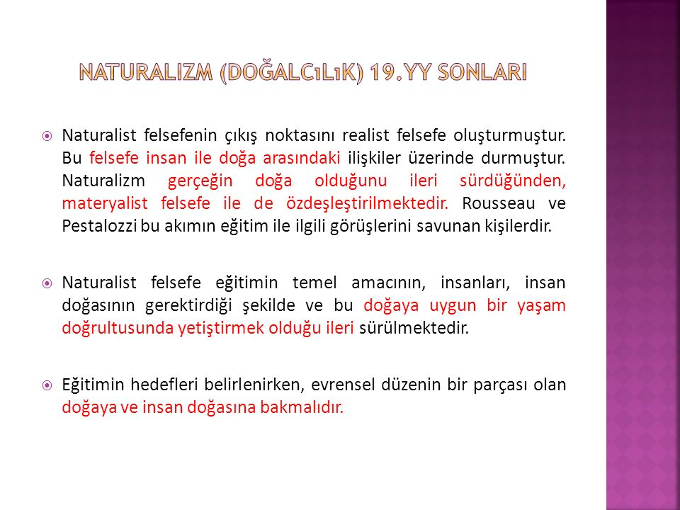 Naturalizm (doğalcılık) 19.yy sonlari