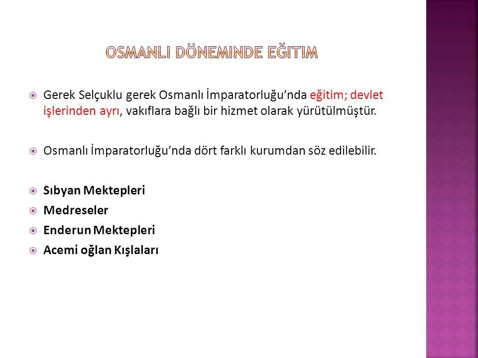 Osmanli döneminde eğitim
