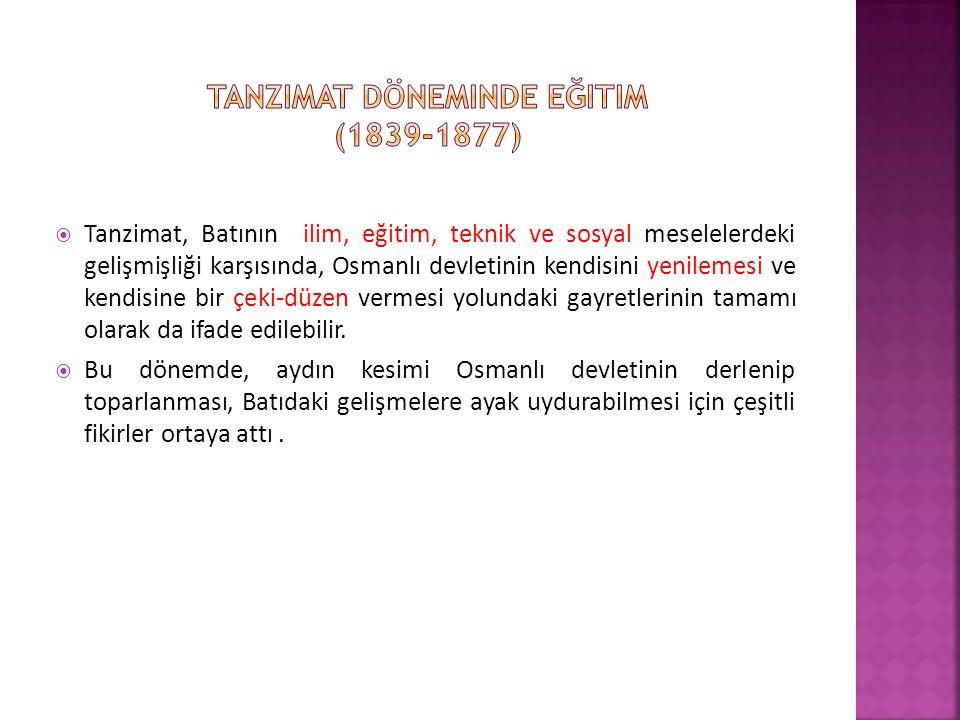 Tanzimat döneminde eğitim (1839-1877)