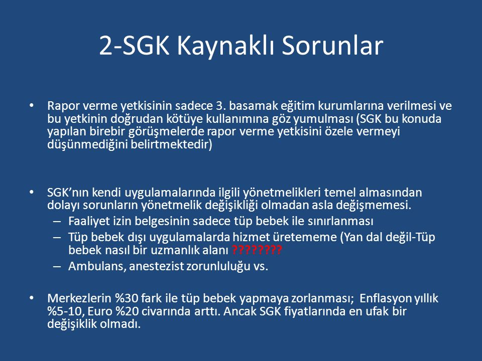 2-SGK Kaynaklı Sorunlar