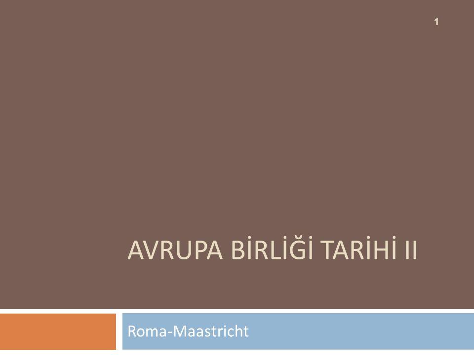 AVRUPA BİRLİĞİ TARİHİ II