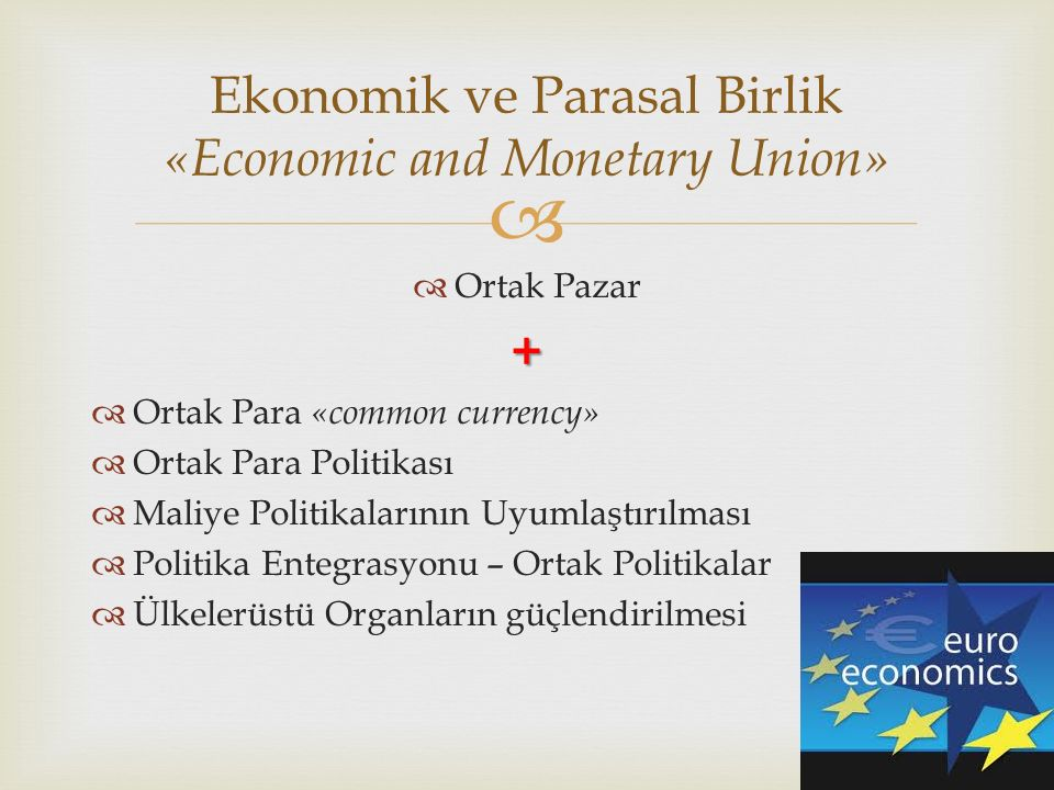 Ekonomik ve Parasal Birlik «Economic and Monetary Union»