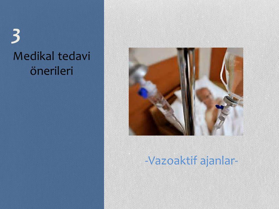 Medikal tedavi önerileri