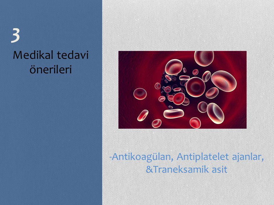 3 Medikal tedavi önerileri
