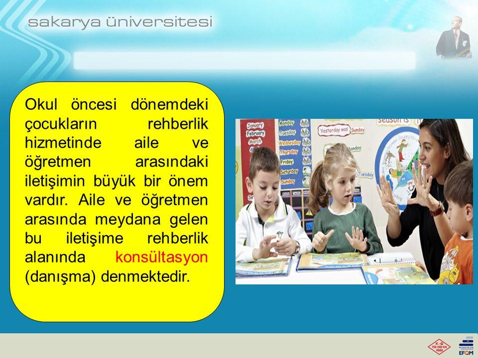 Okul öncesi dönemdeki çocukların rehberlik hizmetinde aile ve öğretmen arasındaki iletişimin büyük bir önem vardır.