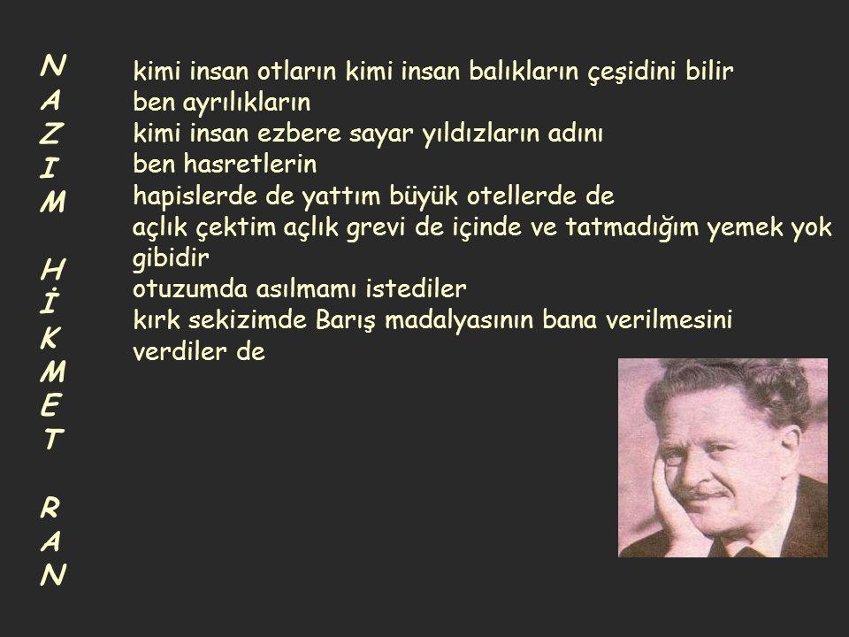 NAZIM HİKMET RAN.