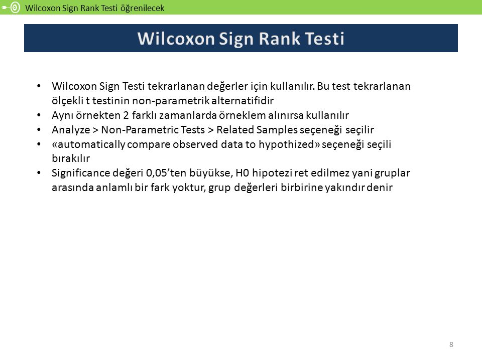Wilcoxon Sign Rank Testi