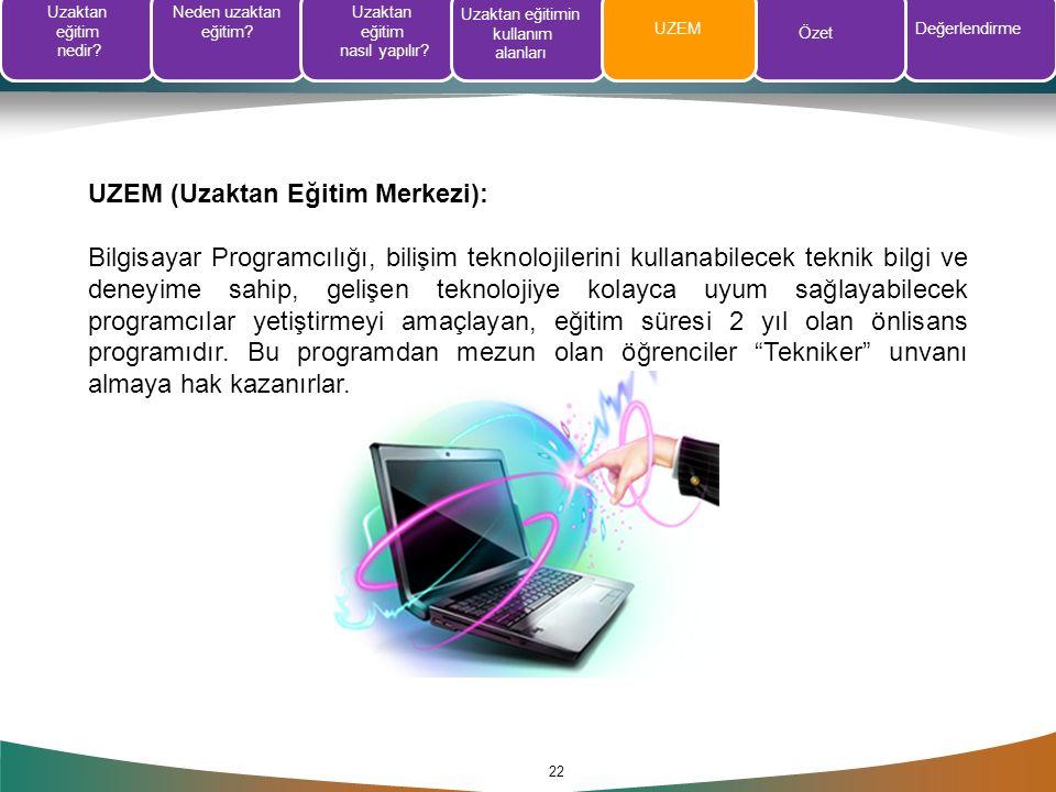 UZEM (Uzaktan Eğitim Merkezi):