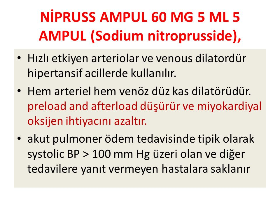 NİPRUSS AMPUL 60 MG 5 ML 5 AMPUL (Sodium nitroprusside),