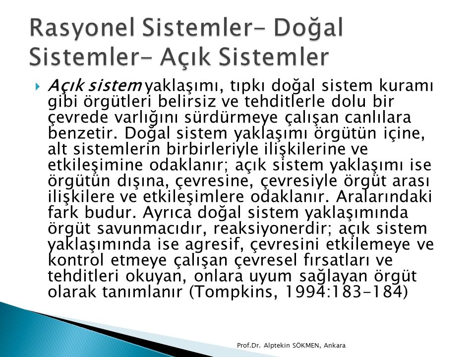 Rasyonel Sistemler- Doğal Sistemler- Açık Sistemler