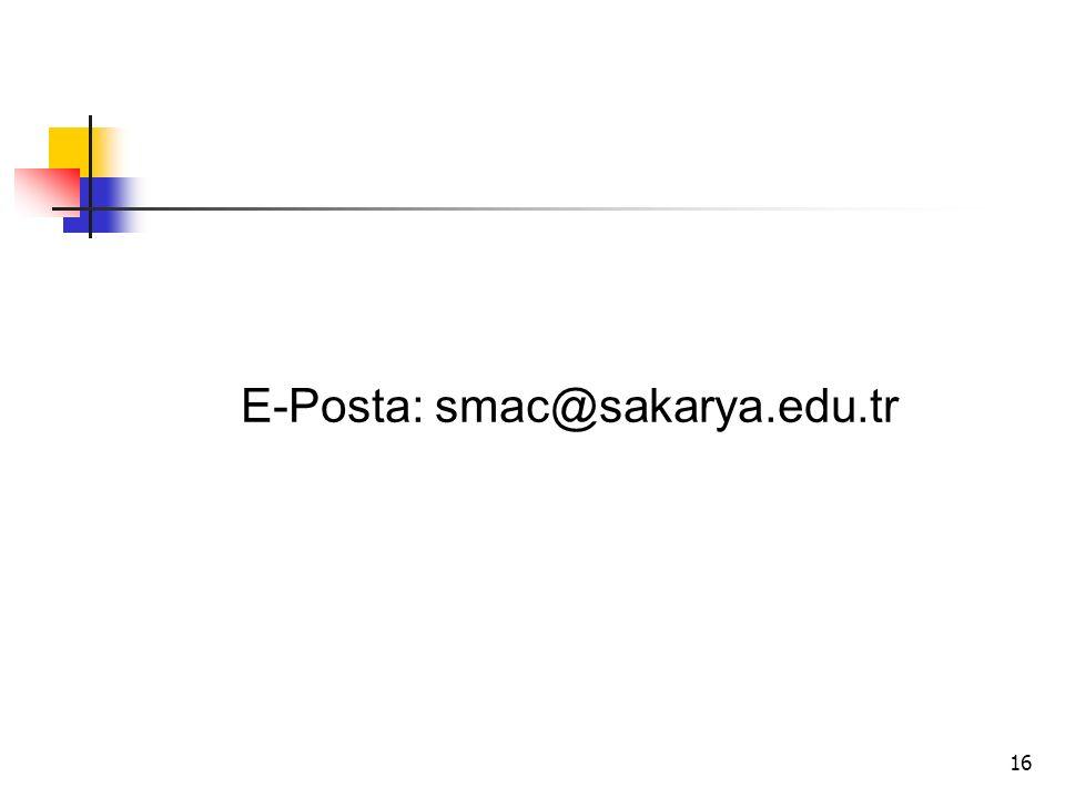 E-Posta: smac@sakarya.edu.tr