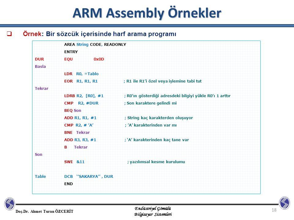 ARM Assembly Örnekler Örnek: Bir sözcük içerisinde harf arama programı