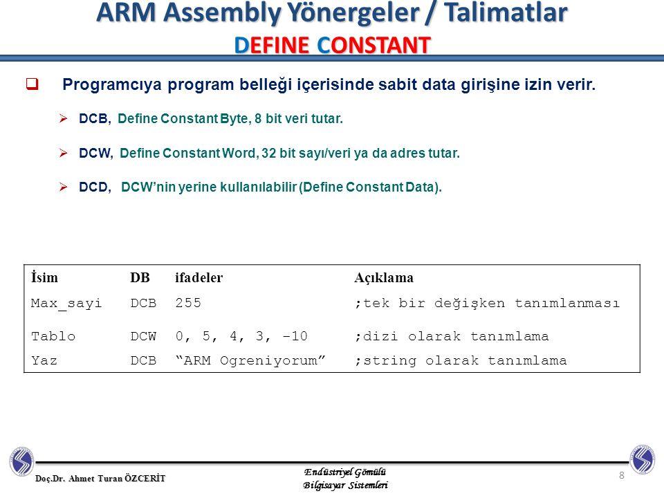 ARM Assembly Yönergeler / Talimatlar DEFINE CONSTANT