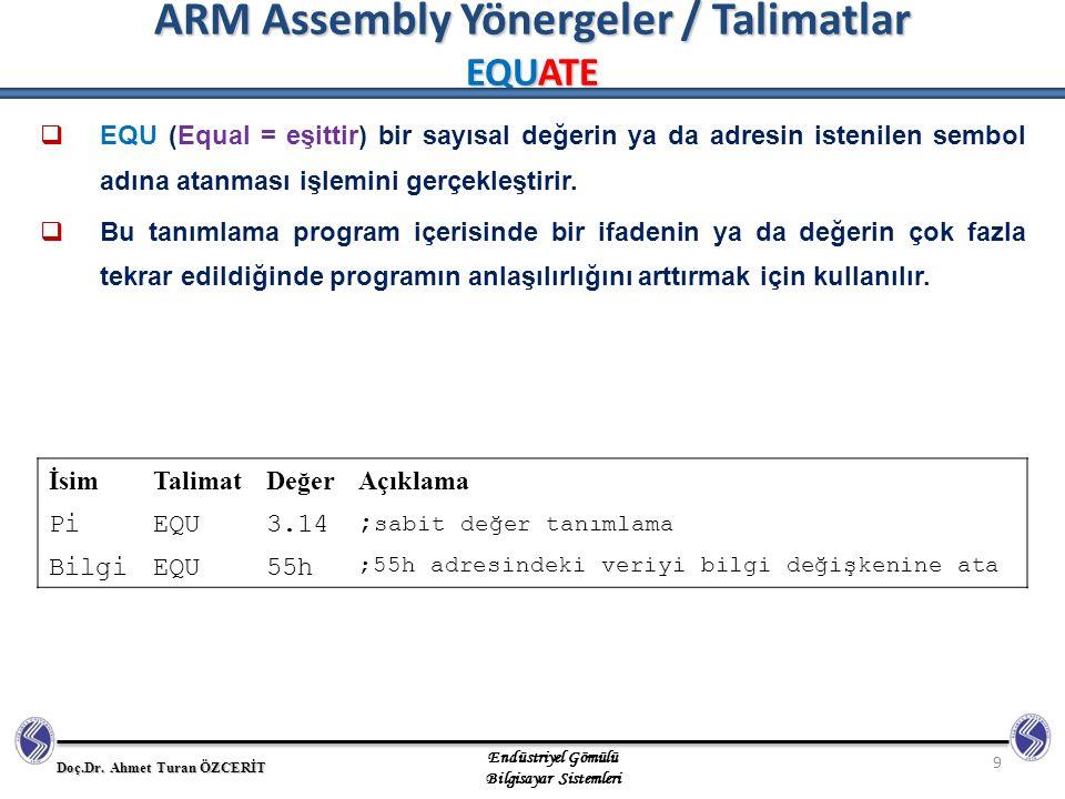 ARM Assembly Yönergeler / Talimatlar EQUATE