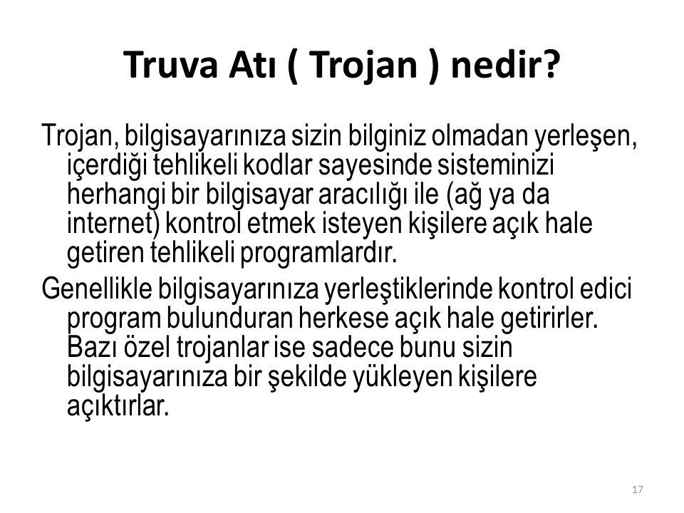 Truva Atı ( Trojan ) nedir