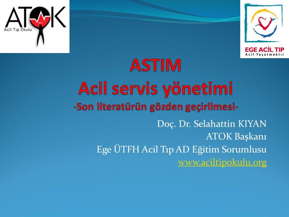 ASTIM Acil servis yönetimi -Son literatürün gözden geçirilmesi-