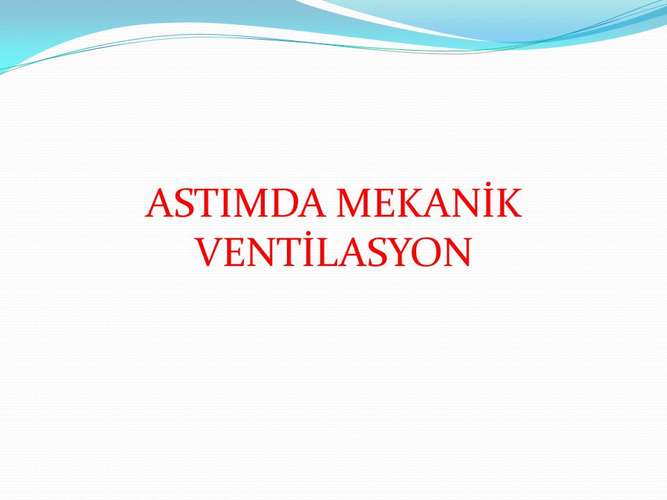 ASTIMDA MEKANİK VENTİLASYON