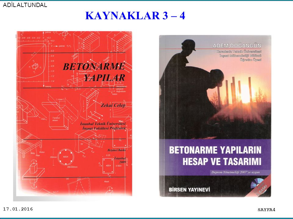 ADİL ALTUNDAL KAYNAKLAR 3 – 4 .