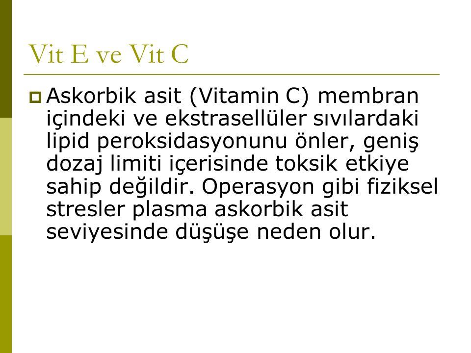 Vit E ve Vit C
