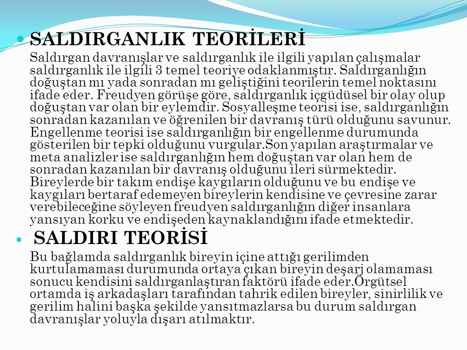 SALDIRGANLIK TEORİLERİ