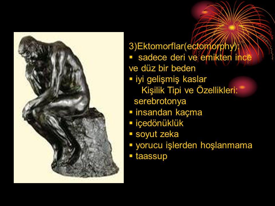 3)Ektomorflar(ectomorphy):