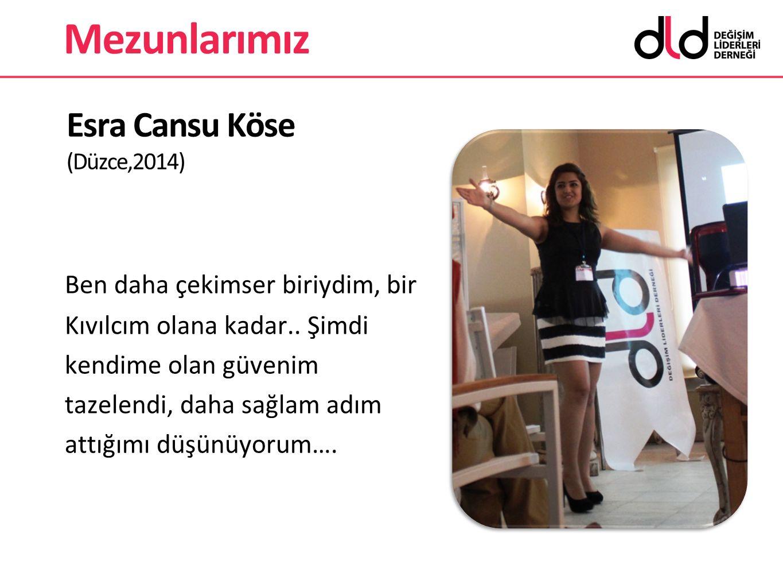 Esra Cansu Köse (Düzce,2014)