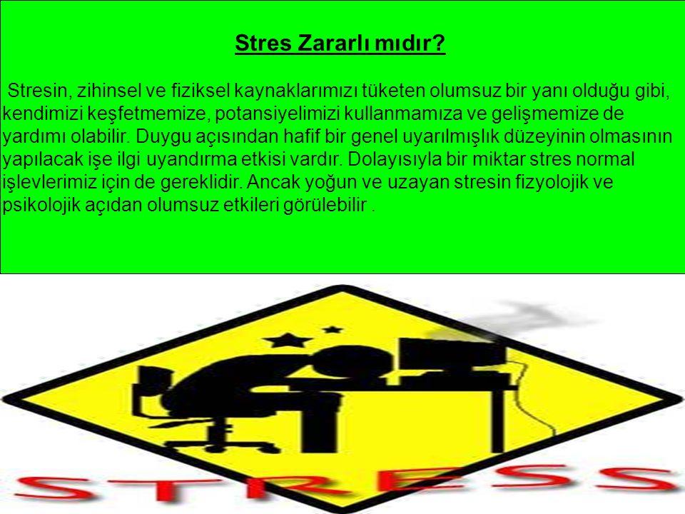 Stres Zararlı mıdır