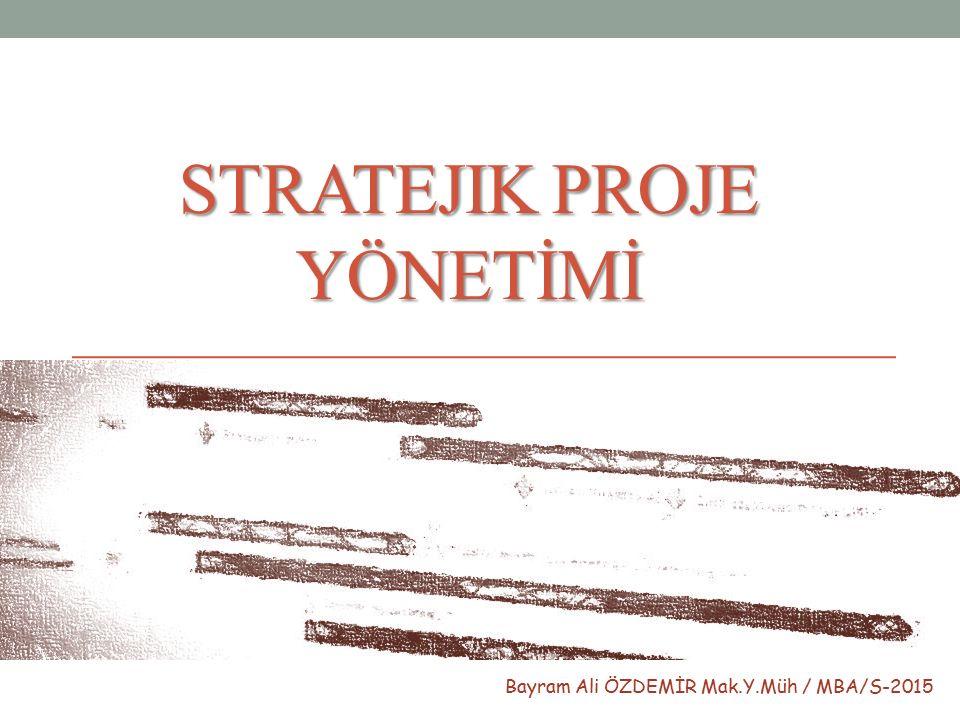 Stratejik PROJE YÖNETİMİ