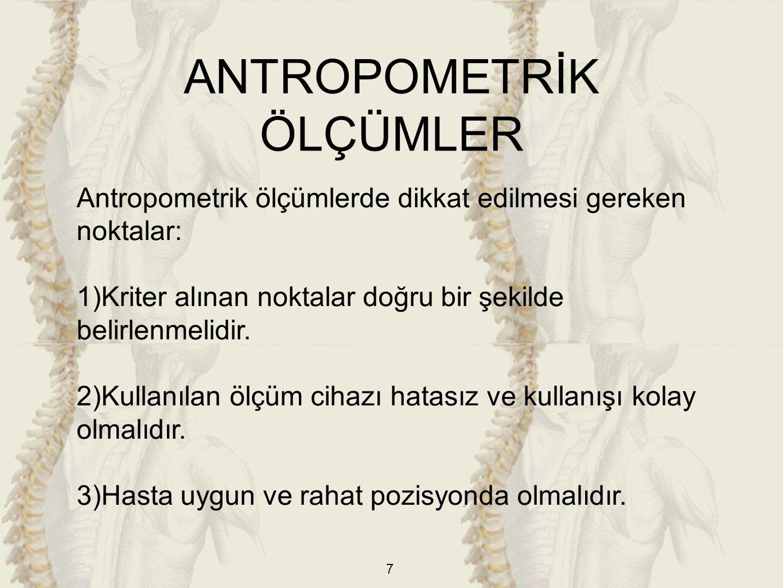 ANTROPOMETRİK ÖLÇÜMLER