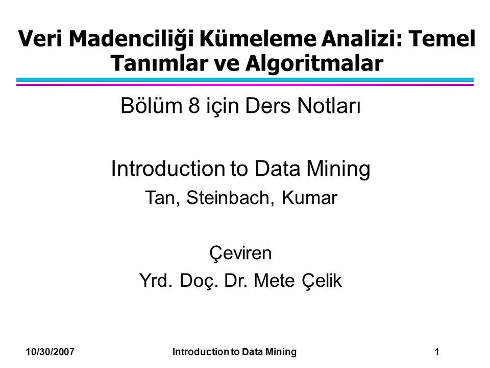 Veri Madenciliği Kümeleme Analizi: Temel Tanımlar ve Algoritmalar