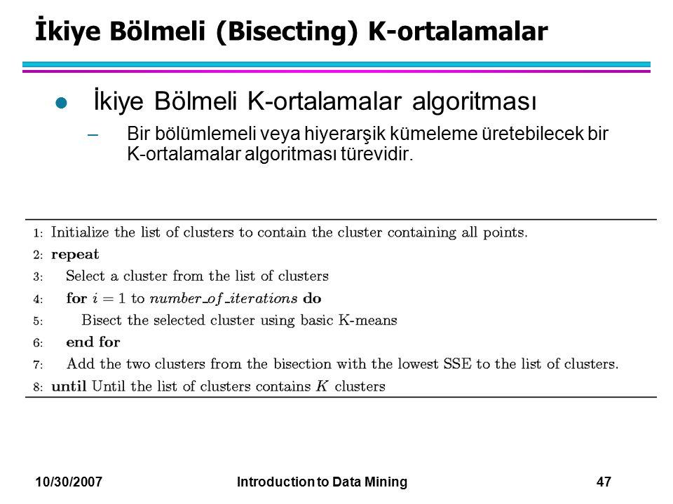 İkiye Bölmeli (Bisecting) K-ortalamalar