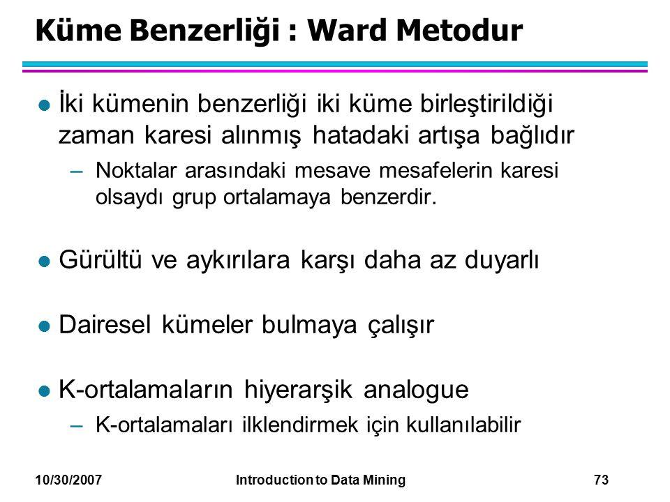 Küme Benzerliği : Ward Metodur