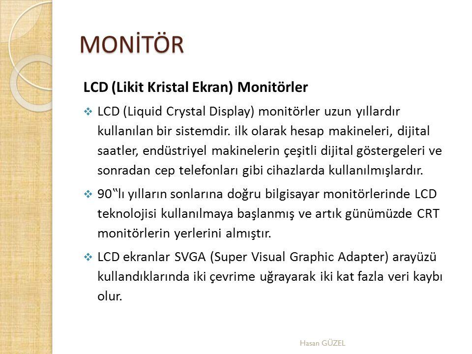 MONİTÖR LCD (Likit Kristal Ekran) Monitörler