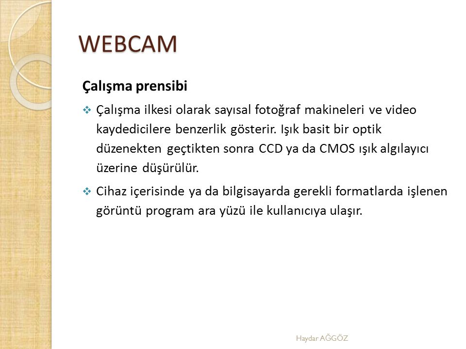 WEBCAM Çalışma prensibi