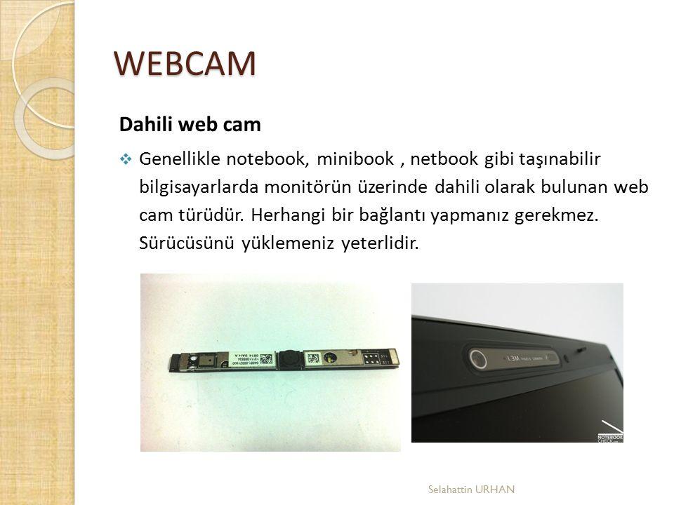 WEBCAM Dahili web cam.