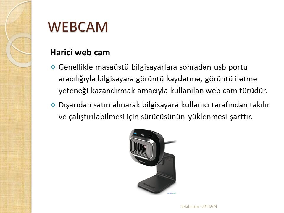 WEBCAM Harici web cam.