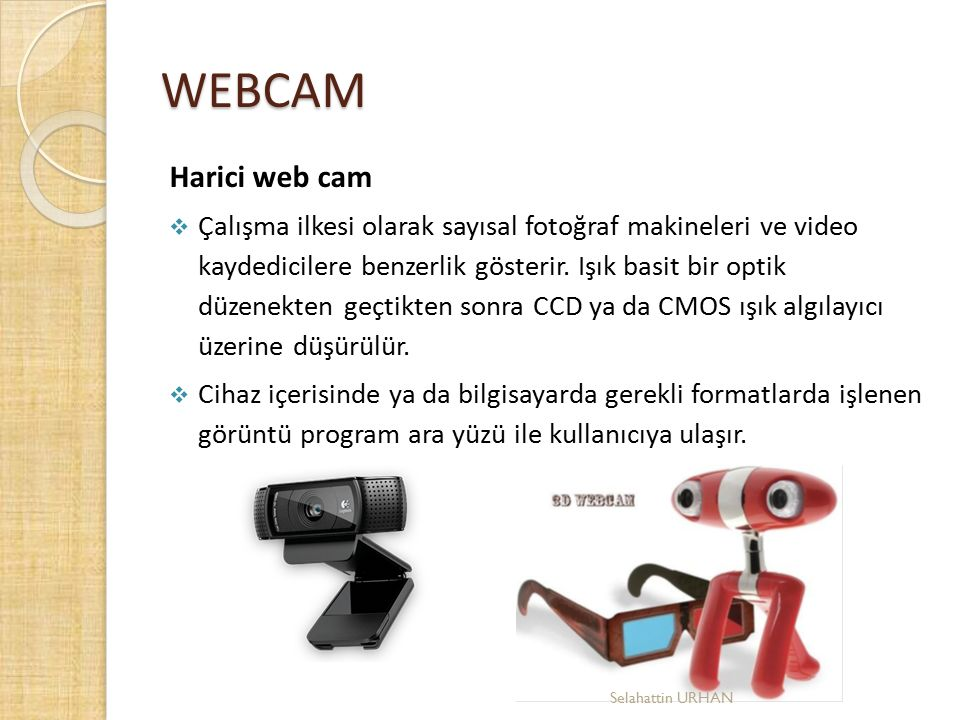 WEBCAM Harici web cam.