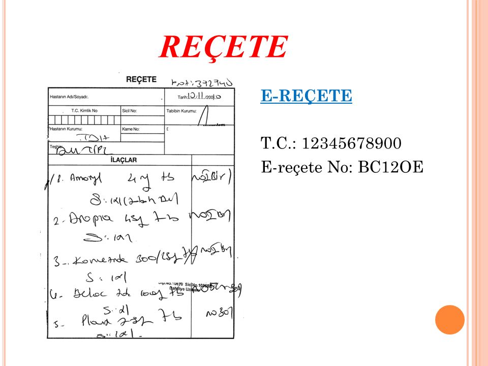 REÇETE E-REÇETE T.C.: 12345678900 E-reçete No: BC12OE