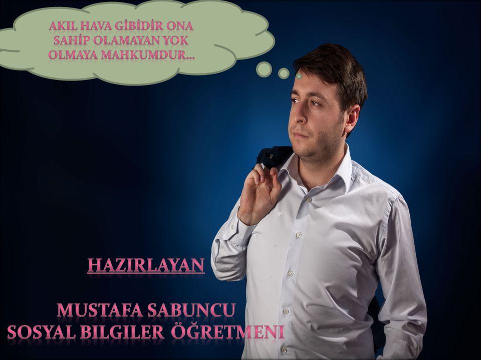 HAZIRLAYAN Mustafa sabuncu Sosyal bilgiler öğretmeni