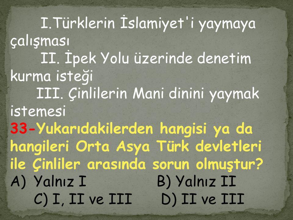 I.Türklerin İslamiyet i yaymaya çalışması
