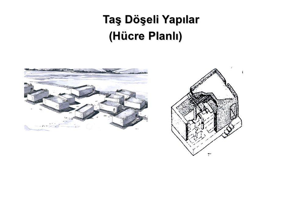 Taş Döşeli Yapılar (Hücre Planlı)