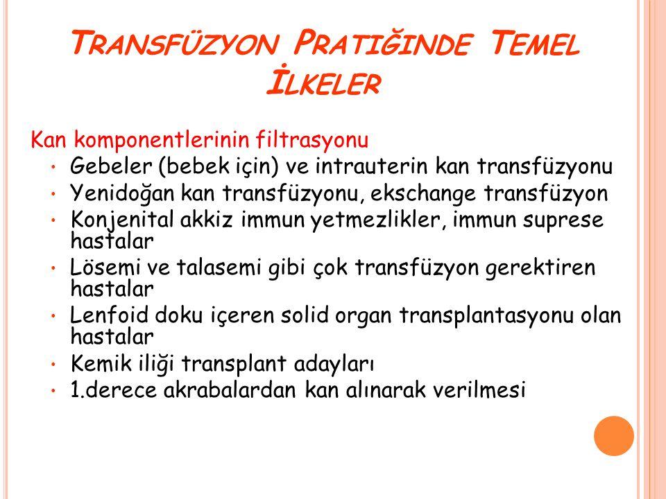 Transfüzyon Pratiğinde Temel İlkeler
