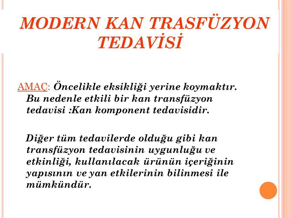 MODERN KAN TRASFÜZYON TEDAVİSİ
