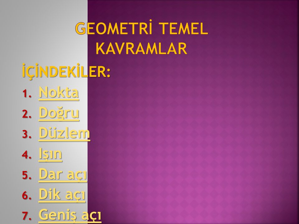 GEOMETRİ TEMEL KAVRAMLAR