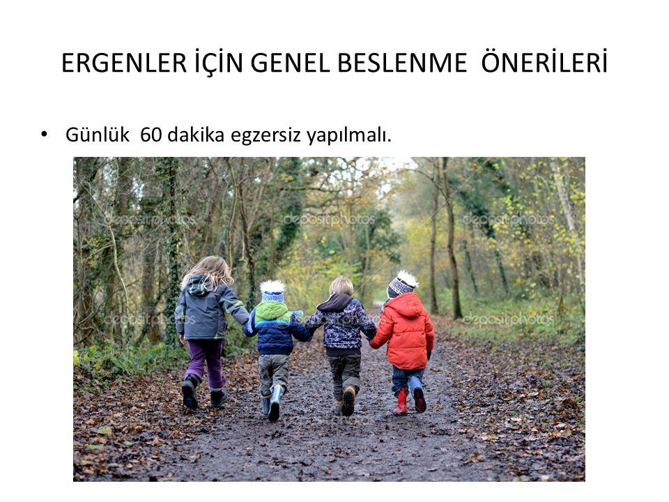 ERGENLER İÇİN GENEL BESLENME ÖNERİLERİ
