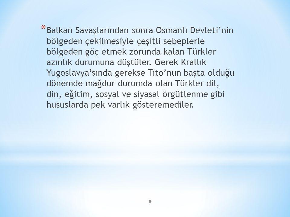 Balkan Savaşlarından sonra Osmanlı Devleti'nin bölgeden çekilmesiyle çeşitli sebeplerle bölgeden göç etmek zorunda kalan Türkler azınlık durumuna düştüler.