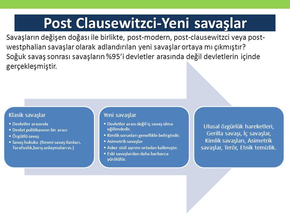 Post Clausewitzci-Yeni savaşlar