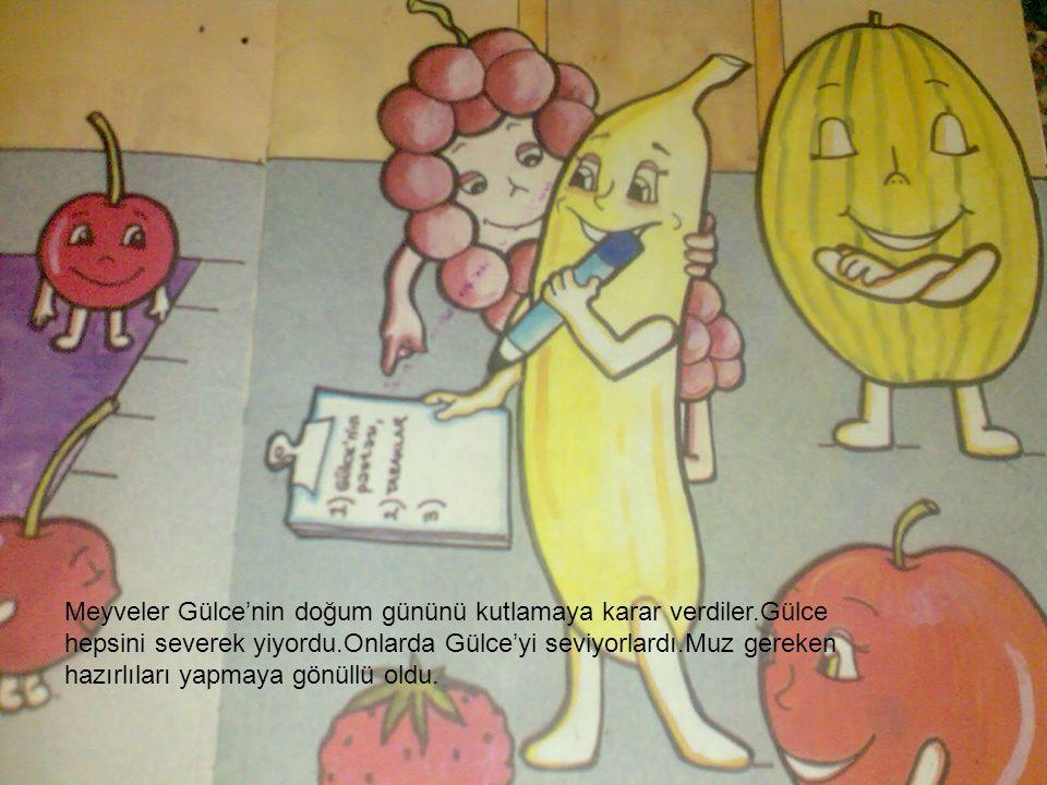 Meyveler Gülce'nin doğum gününü kutlamaya karar verdiler