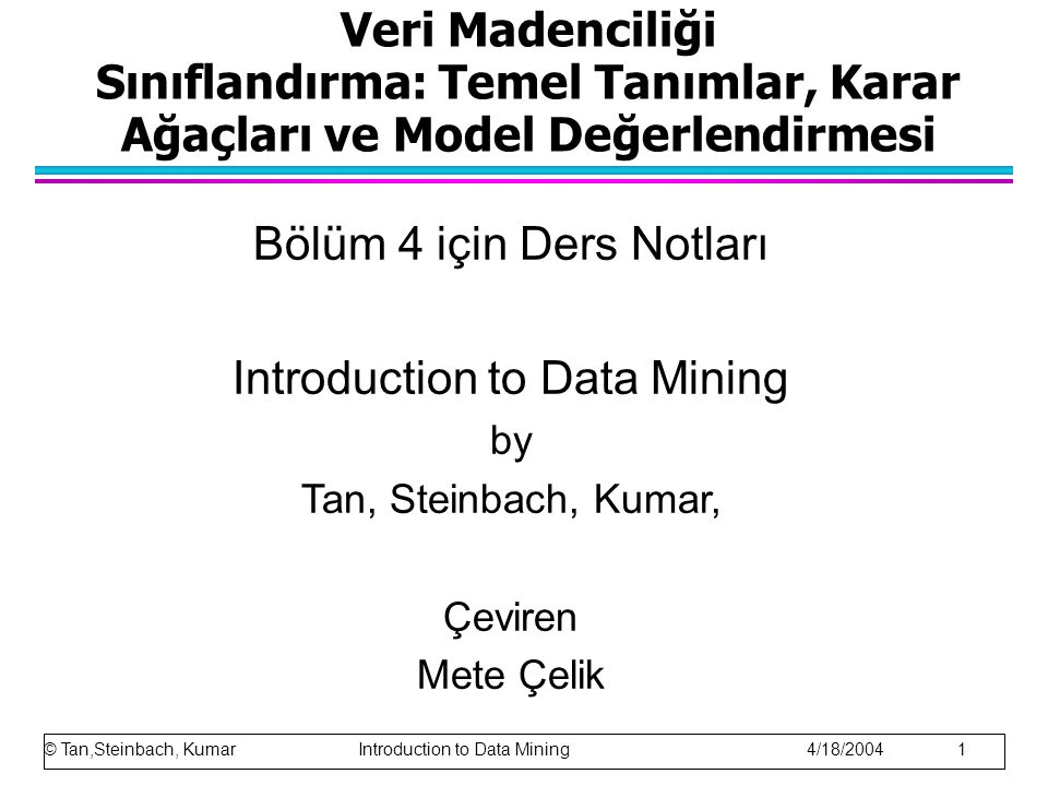 Bölüm 4 için Ders Notları Introduction to Data Mining